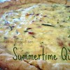 Summertime Quiche