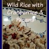 Long Grain & Wild Rice with Cranberries & Pecans