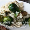 Risotto with Brussels Sprouts & Browned Butter